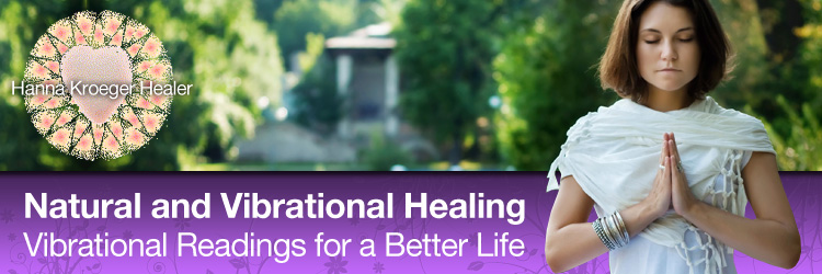 Natural and Vibrational Healing Vibrational Readings for a Better Life