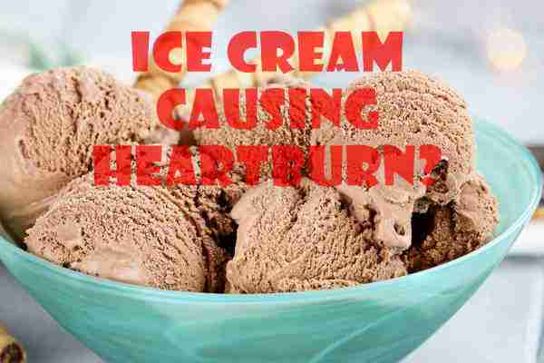 Does Ice Cream Cause Heartburn?